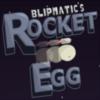 Blipmatics Rocket Egg