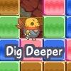Online hry - Dig Deeper